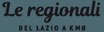 Le Regionali<br />del Lazio a Km 0